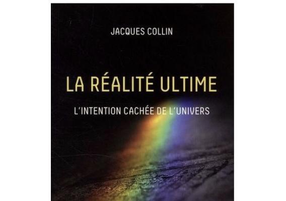 """Jacque Collin """"la réalité utime"""""""